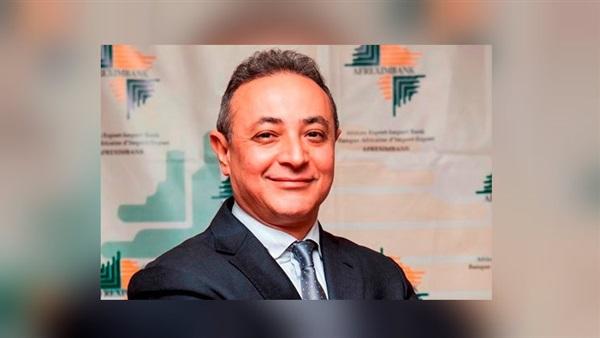 """عمرو كامل نائب رئيس البنك الأفريقى للاستيراد والتصدير """"افريكسيم بنك"""""""